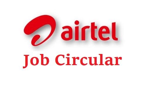 Airtel Bangladesh Job Circular